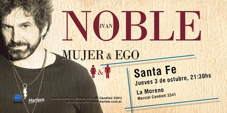 Iván Noble en Santa Fe entradas
