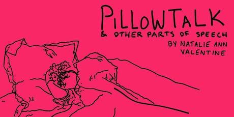 Pillowtalk & Other Parts of Speech tickets