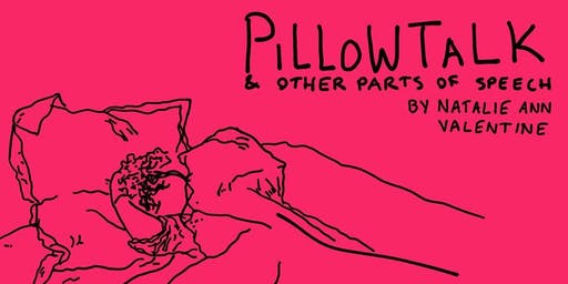 Pillowtalk & Other Parts of Speech