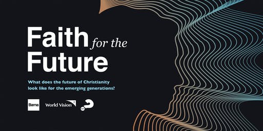 Faith For The Future - Melbourne