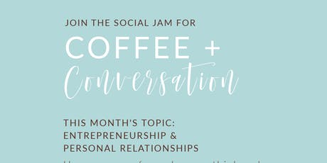 The Social Jam: Coffee + Conversation (August 26) tickets