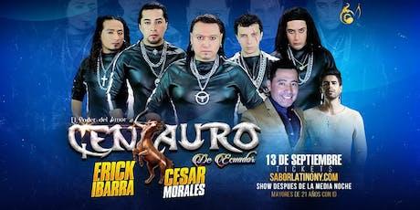 Centauro, Erick Ibarra & Cesar Morales tickets
