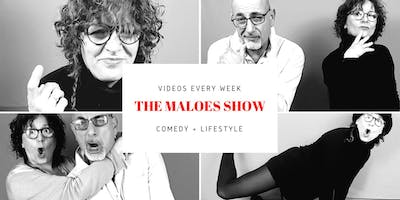 The Maloes Show