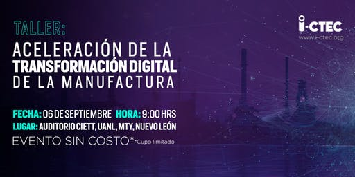 Taller: Aceleración de la transformación digital de la manufactura - 06 SEP