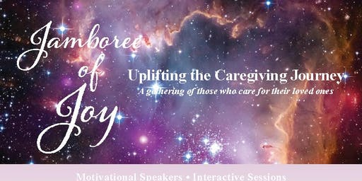 Jamboree of Joy: Uplifting the Care-giving Journey