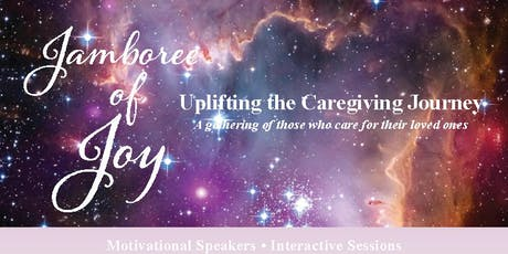 Jamboree of Joy: Uplifting the Care-giving Journey tickets