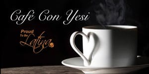 Café Con Yesi - Networking Event 08-23-19