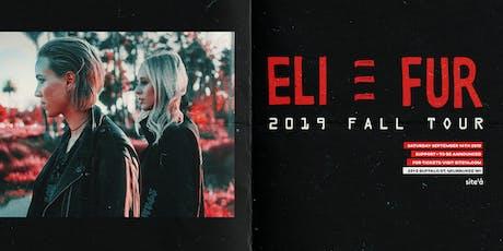 ELI & FUR [at] SITE 1A tickets