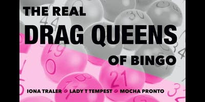 Lyskawa-Tutro Auxilliary Post#7546 Presents: The Real Drag Queens of BINGO!