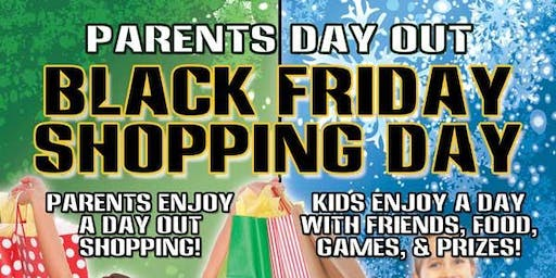 Parents Day Out: Black Friday Shopping Day