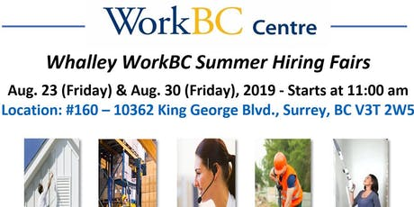 Whalley WorkBC Summer Hiring Fairs tickets