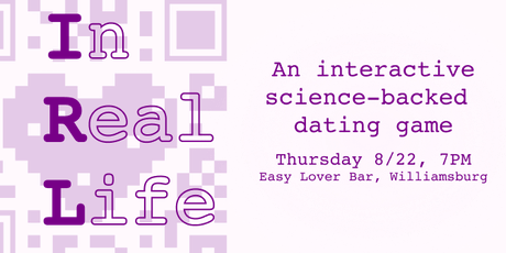 In Real Life: An Interactive Dating Experience and Talk  tickets
