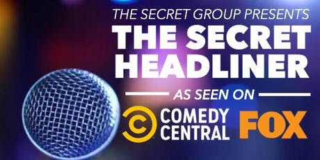 THE SECRET HEADLINER (Comedy Central, FOX) tickets