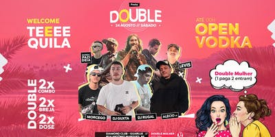 Festa Double - Open Vodka & Double Mulher