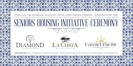 Seniors Housing Initiative Ceremony tickets