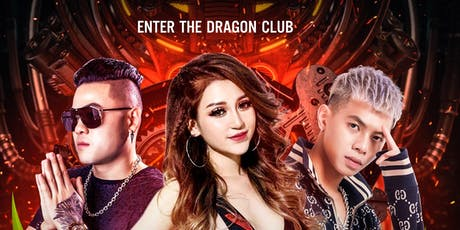 Asia Party | Enter the Dragon | EDM| HOUSE| VINAHOUSE Tickets