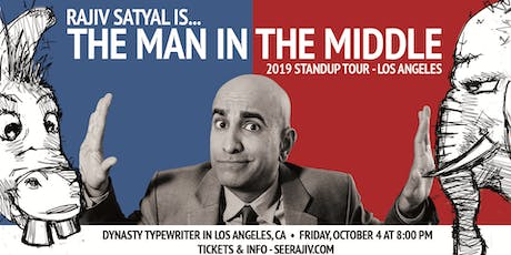 Rajiv Satyal Is... The Man in The Middle tickets