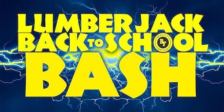 Lumberjack Back to School Bash tickets