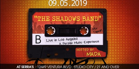 The Shadows Band Live( a Persian Music Experience) tickets