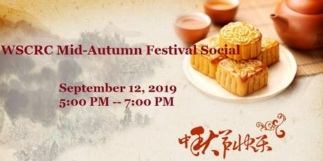 WSCRC Mid-Autumn Festival Social tickets