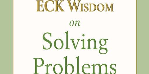 Free Workshop: ECK Wisdom on Solving Problems