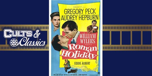 Cults & Classics: Roman Holiday