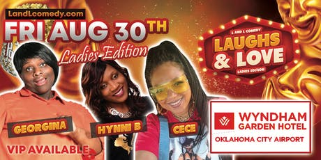 Laughs and Love Comedy Series | Ladies Edition  tickets
