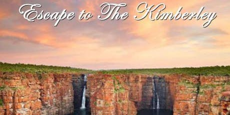 Escape to The Kimberley tickets