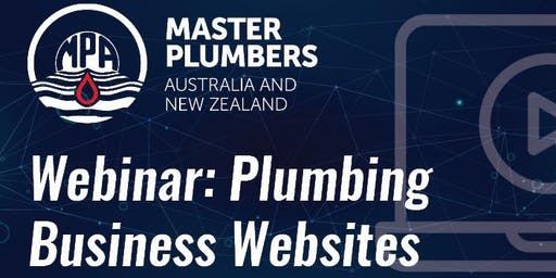 MPANZ Webinar: Plumbing Business Websites