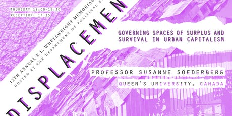 Displacements: Governing Spaces of Surplus and Survival in Urban Capitalism tickets