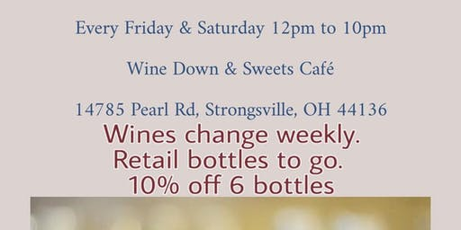 Wine Tasting Fri, Aug 16 &  Sat, Aug 17th