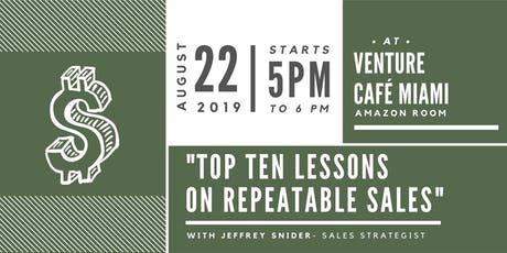 Top Ten Lessons  On Repeatable Sales tickets