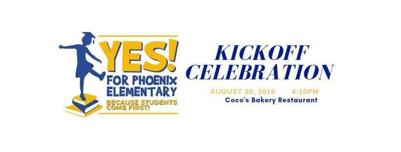 Yes for Phoenix Elementary #1 - Kickoff Celebration