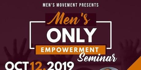 """""""Men's Only"""" Empowerment Seminar  tickets"""