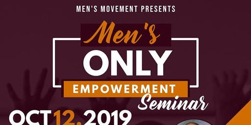 """Men's Only"" Empowerment Seminar"