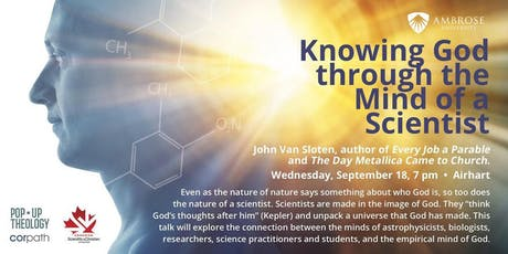 Knowing God through the Mind of a Scientist tickets