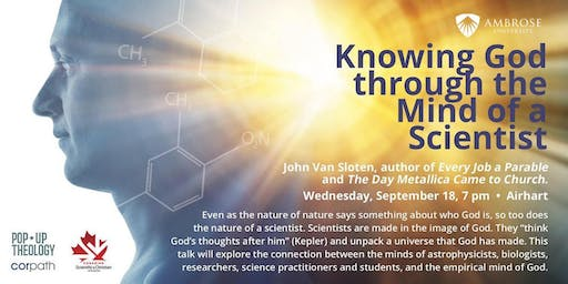 Knowing God through the Mind of a Scientist