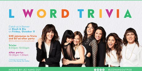 The L Word Trivia - Denver tickets