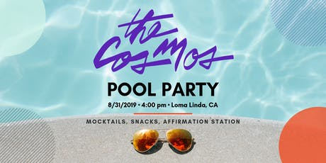 The Cosmos IE - Self-Love Pool Party tickets