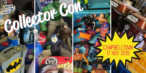 Collector Con Toy and Hobby Fair - Campbelltown
