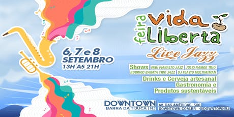 Feira Vida Liberta - Live Jazz ingressos