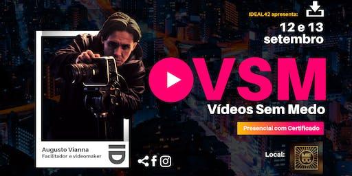 VSM - Vídeo Sem Medo