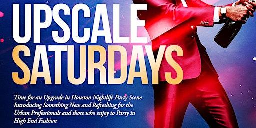 Upscale Saturdays