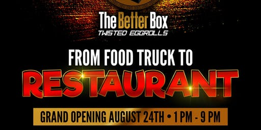 The Better Box Restaurant Grand Opening