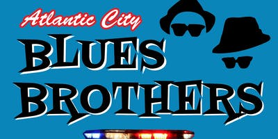 Atlantic City BLUES BROTHERS: 2020 BlueStravaganza! New Years Eve in AC