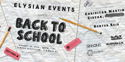 Elysian Goes Back to School w/ Christian Martin, Ciszak & More