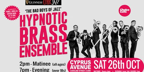 HYPNOTIC BRASS ENSEMBLE  (evening show) tickets