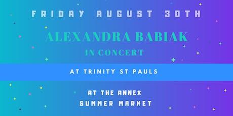 Free Concert: Alexandra Babiak At August Annex Summer Night Market tickets