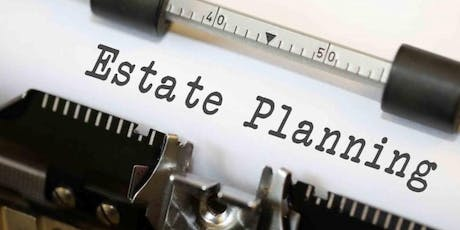 Free Seminar: Estate Planning and Trustee Service tickets