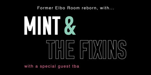 Native Wave Presents... Mint , The Fixins and Special Guest at The Valencia Room